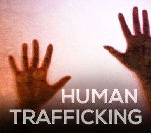 HUMAN TRAFFICKING   GANG RECRUITING